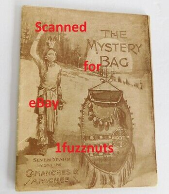 The Mystery Bag Seven Years Comanche Apache Native American Indians RARE c1900s