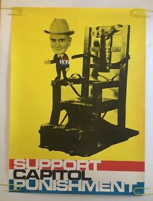 vintage poster LBJ Support Capitol Punishment Political Pin-Up Electric Chair 68