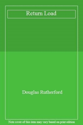 Return Load By Douglas Rutherford. 0006153577
