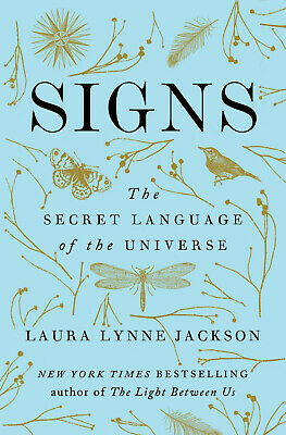Signs: The Secret Language of the Universe by L. Lynne Jackson (Digitall, 2019)