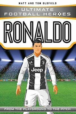 Ronaldo (Ultimate Football Heroes) - Collect Them All!, Matt Oldfield & Tom Oldf