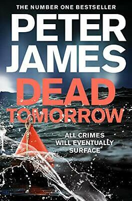 Dead Tomorrow (Roy Grace) By Peter James. 9781509898879