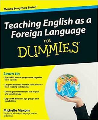 Teaching English as a Foreign Language for Dummies by Michelle Maxom *PDF*