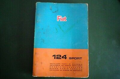FIAT 124 Sport Spider Coupe Ersatzteilkatalog Technik 1966 1967 Parts Catalog