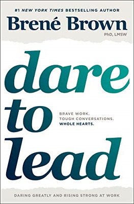 Dare to Lead Brave: Work. Tough Conversations by Brené Brown (Hardcover, 2018)