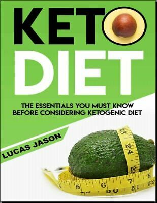Keto Diet For Beginners – The Essentials You Must Know Before Consi- [EB00K,PDF]