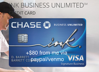 $80 From me + $500 Chase Ink Unlimited Business CIU Referral