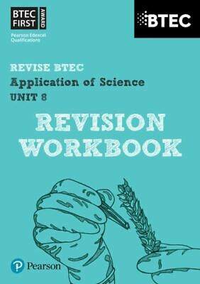REVISE BTEC Nationals in Applied Science: BTEC first in applied science. Unit 8
