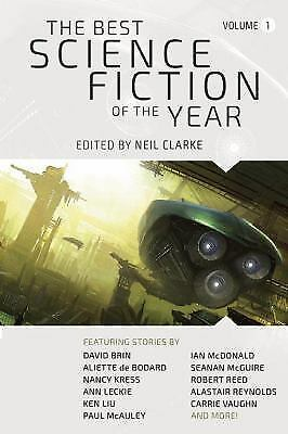 The Best Science Fiction of the Year : Volume One (2016, Paperback)