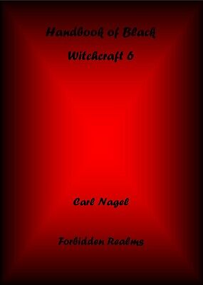 Handbook of Black Witchcraft 6 By Carl Nagel - Occult, Black Magic, Rituals
