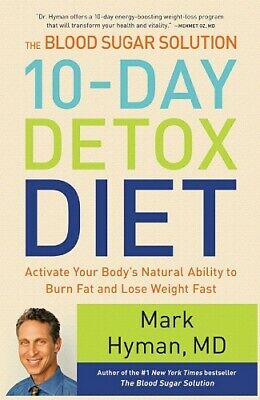 The Blood Sugar Solution 10 Day Detox Diet: Burn Fat and Lose Weight Fast *PDF*