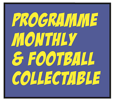 *New* Issue 462 - September 2019  Programme Monthly & Football Collectable Mag