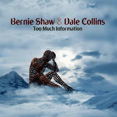 BERNIE SHAW & DALE COLLINS Too Much Information CD ALBUM NEW(13THSEP)