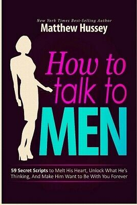 How to Talk to Men (59 Secret Scripts) By Matthew Hussey *PDF*