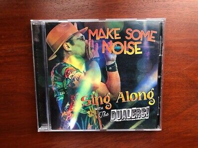 The Dualers cd. Make Some Noise Sing Along With The Dualers
