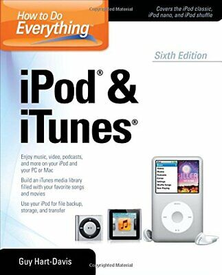 How to Do Everything iPod and iTunes 6/E by Hart-Davis, Guy Book The Cheap Fast
