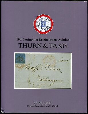 Thurn & Taxis Stamps & Postal History Auction Catalog Corinphila 2015