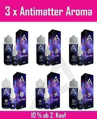 3 x Antimatter Asterion Neutrino Proxima Helios Eleria Black Hole Aroma 10ml
