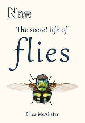 The Secret Life of Flies, Erica McAlister, Acceptable condition, Book