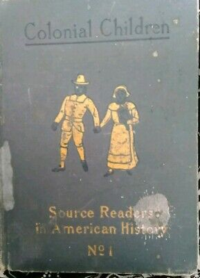 Source Reading In American History No 1 Colonial Children 1906