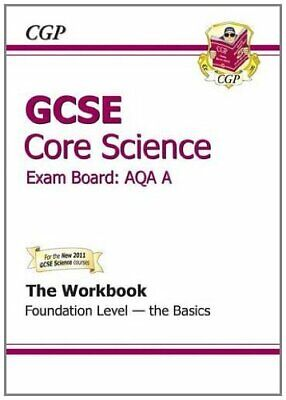 GCSE Core Science AQA Workbook - Foundation the Basics (Workbooks With Separate