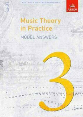 Music Theory in Practice Model Answers, Grade 3 9781848491168 | Brand New