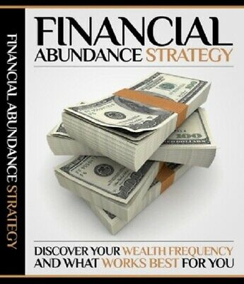 Financial Abundance Strategy e Book |  Pdf Format | With Master Resell Rights
