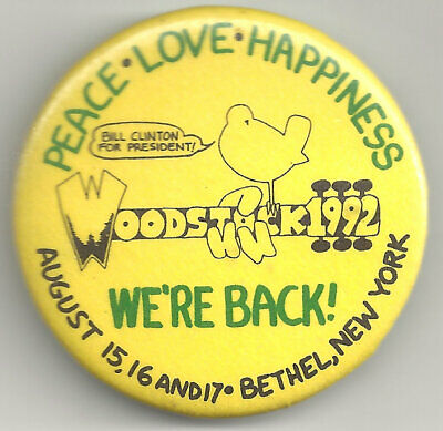 SCARCE Bethel NY WOODSTOCK 1992 Pin! Bill Clinton For Pres. ~ Cancelled Reunion