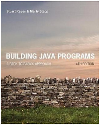 Building Java Programs: A Back to Basics Approach (4th Edition) *PDF*