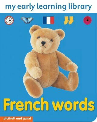 FRENCH WORDS: MY EARLY LEARNING LIBRARY by Christiane Gunzi Board book Book The
