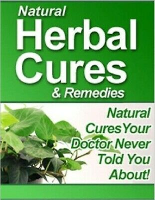 Natural Herbal Cures and Remedies e Book | Pdf Format |With Master Resell Rights