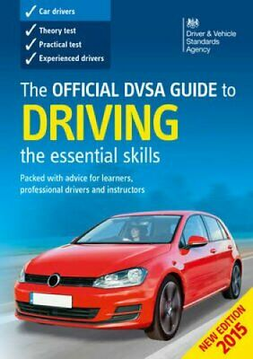 The Official DVSA Guide to Driving 2015 9780115532900 | Brand New