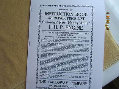 GALLOWAY'S HANDY ANDY 1 1/4 HP Hit & Miss Engine Instruction Book & Repair List