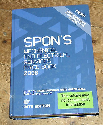Spons Mechanical & Electrical Services 39th edition 2008