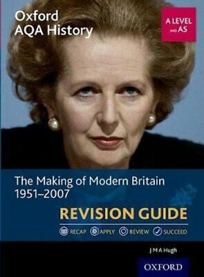 Oxford AQA History for A Level: The Making of Modern Britain 19... 9780198421467