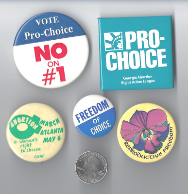 # 7 - Five Different Pro-Choice and Women's Rights Cause Buttons