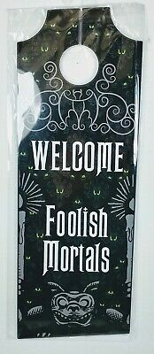 "NEW Disney Parks Haunted Mansion ""Welcome Foolish Mortals"" Door Knob Hanger"