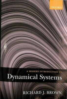 A Modern Introduction to Dynamical Systems by Richard J. Brown 9780198743279