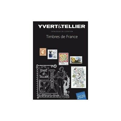 Catalogue de cotation timbres de France 2020 Yvert et Tellier.