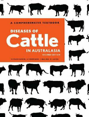 NEW Diseases of Cattle in Australasia By PARKINSON TIM VERMUNT JOS MALBO JAKOB