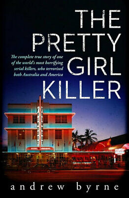 NEW The Pretty Girl Killer By Andrew Byrne Paperback Free Shipping