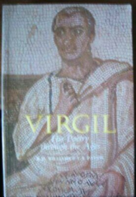 Virgil: His Poetry Through the Ages by Robert Deryck Williams Paperback Book The