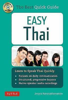 Easy Thai. Learn to Speak Thai Quickly by Rattanakhemakorn, Jintana (Paperback b