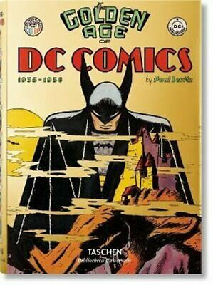The Golden Age of DC Comics by Paul Levitz 9783836556569 | Brand New