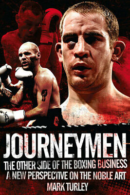 Journeymen: the other side of the boxing business : a new perspective on the