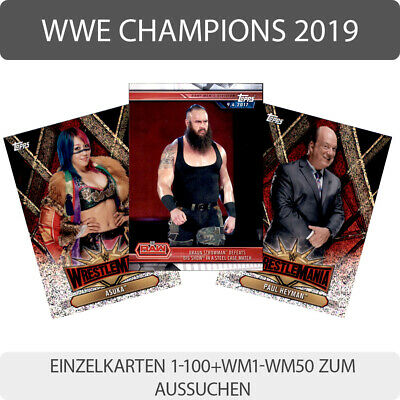 Topps Wwe Champions 2019-Trading Cards-Einzelkarten 1-100+WM1-WM50 to the Search