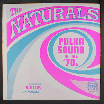 NATURALS: Polka Sound Of The 70's LP Easy Listening