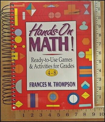 HANDS ON MATH Ready to Use Games and Activities by Frances Thompson Pre owned