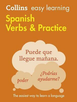 Easy Learning Spanish Verbs and Practice by Collins Dictionaries 9780008142094