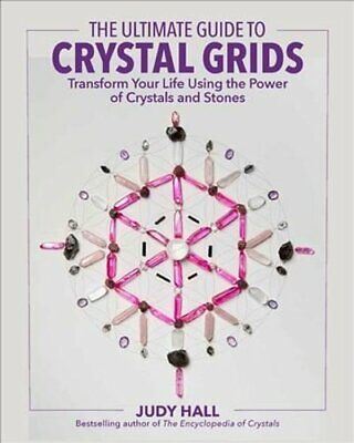 The Ultimate Guide to Crystal Grids Transform Your Life Using t... 9781592337811